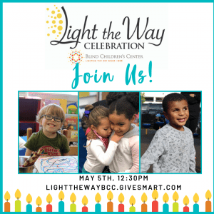 Light the Way Celebration - Join Us! Images of four smiling preschool children who are visually impaired.