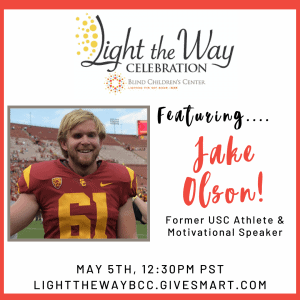 Featuring Jake Olson! Former USC Athlete & Motivational Speaker